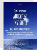 Come divenare Aiutatori Invisibili
