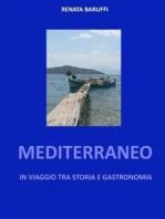 Mediterraneo - in viaggio tra storia e gastronomia