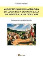 Alcune riflessioni sulla teologia del Logos nell'A Diogneto