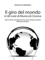 Il giro del mondo in 80 note di Musica & Cinema