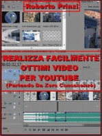 Realizza facilmente ottimi video per Youtube