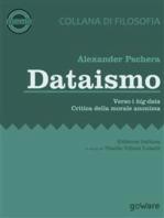 Dataismo. Verso i Big Data