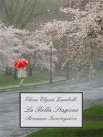 La Bella Stagione - Romanzo Investigativo