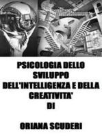 Psicologia dello sviluppo dell'intelligenza e della creatività