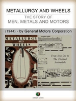 METALLURGY AND WHEELS - The Story of Men, Metals and Motors