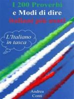 I 200 Proverbi e Modi di dire italiani più usati