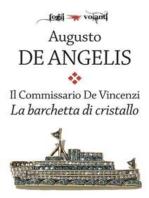 Il commissario De Vincenzi. La barchetta di cristallo