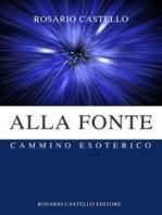 Alla Fonte - Cammino Esoterico