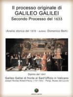 Il processo originale di Galileo Galilei - Secondo Processo del 1633