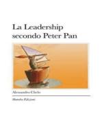 La Leadership secondo Peter Pan
