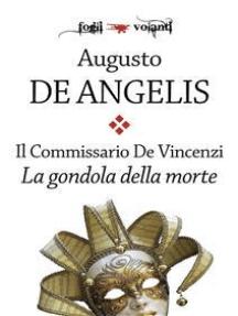 Il commissario De Vincenzi. La gondola della morte