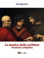La musica delle scritture - Versione completa