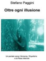 Oltre ogni illusione