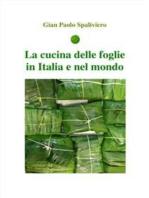 La cucina delle foglie in Italia e nel Mondo