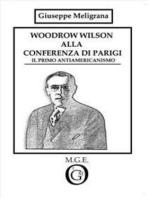 Woodrow Wilson alla Conferenza di Parigi