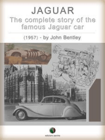 JAGUAR - The complete Story of the famous Jaguar Car