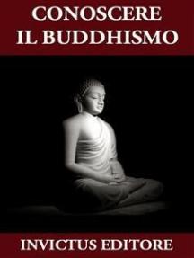 Conoscere il Buddhismo