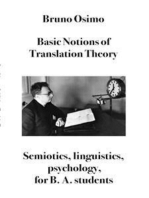 Basic notions of Translation Theory: For B.A. students