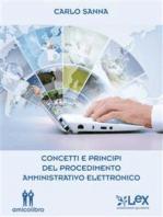 Concetti e principi del procedimento amministrativo elettronico
