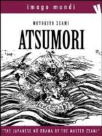 Atsumori: The japanese Noh drama by the Master Zeami Motokiyo