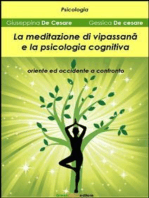 La meditazione di Vipassanā e la psicologia cognitiva: Oriente ed occidente a confronto