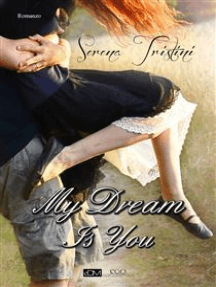 My dream is you