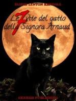 Le sette vite del gatto della signora Arnaud