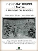 Giordano Bruno o La religione del pensiero - Il Martire