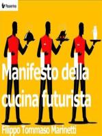 Manifesto della cucina futurista