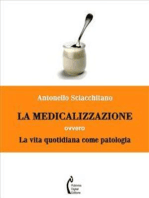 La medicalizzazione ovvero la vita quotidiana come patologia