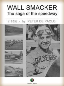 Wall Smacker - The saga of the speedway