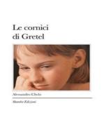 Le cornici di Gretel