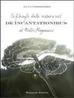 La filosofia della natura nel De incantationibus di Pietro Pomponazzi