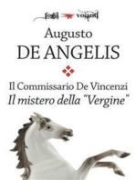 Il commissario De Vincenzi. Il mistero della Vergine