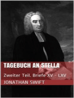 Tagebuch an Stella - Zweiter Teil. Briefe XV - LXV
