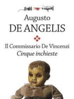 Il commissario De Vincenzi. Cinque inchieste
