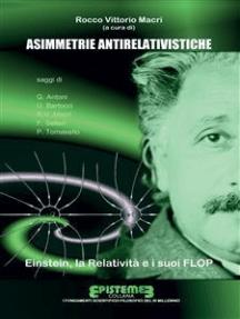 Asimmetrie antirelativistiche: Einstein, la Relatività e i suoi FLOP