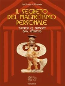 Il segreto del magnetismo personale