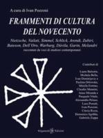 Frammenti di cultura del Novecento