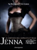 Jenna - Episodio I