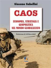 Caos: Economia, strategia e geopolitica nel Mondo globalizzato