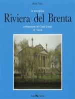 La meraviglosa Riviera del Brenta