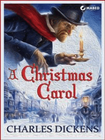 A Christmas Carol (Illustrated Edition): In Prose. Being a Ghost Story of Christmas.