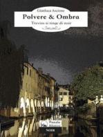 Polvere & Ombra
