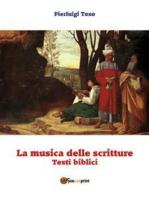 La musica delle scritture - Testi biblici