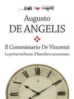 Il commissario De Vincenzi. La prima inchiesta. Il banchiere assassinato