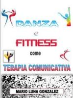 Danza e Fitness come terapia comunicativa