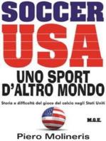 Soccer Usa. Uno sport d'altro mondo