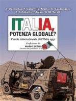 Italia, Potenza globale?