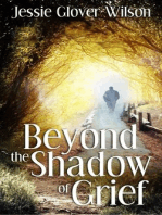 Beyond the Shadow of Grief